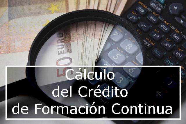 Cálculo del crédito de formación continua