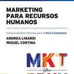 Comunicación interna: Marketing para Recursos Humanos