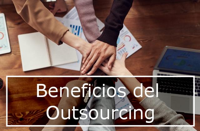 Beneficios del Outsourcing