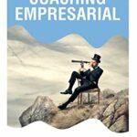 Bibliografía recomendada sobre coaching empresarial